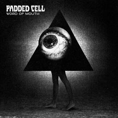 Padded Cell 'Word Of Mouth' - La Boca