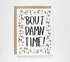 Funny Wedding Card About Damn Time Funny by RowHouse14 on Etsy