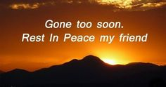 Rest In Peace Message, Rest In Peace Quotes, Peace Messages, Messages For Friends, Rip Quotes, I Miss You Quotes, Death Quotes, Today Quotes, Frases