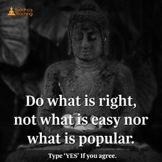 Do what is right.