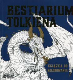 http://www.naukowa.pl/Ksiazki/bestarium-tolkiena-ksiazka-do-kolorowania--1271522