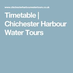 Timetable   Chichester Harbour Water Tours
