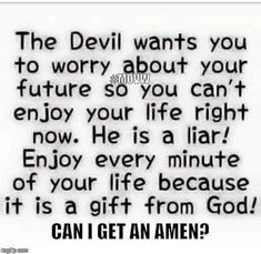 So get behind me satan and take your little spawn and friends with you. IN JESUS NAME. AMEN