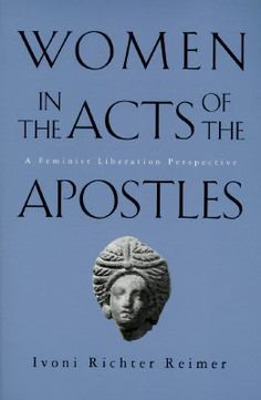Women in the Acts of the Apostles : a feminist liberation perspective