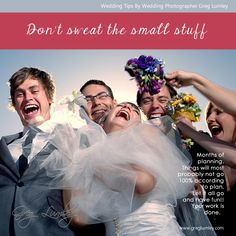 You only get one night so make sure you are prepared for the unforeseen and take not of some of these wedding tips from a top wedding photographer Greg Lumley.