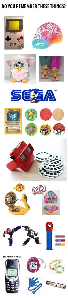 You know you are a 90s geek when you have some of these cool gadgets and toys.
