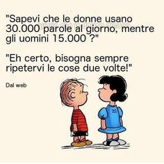 Men and women: De Filippi did not invent anything . 😀-Uomini e donne: la De Filippi non ha inventato nulla… 😀 Men and women: De Filippi did not invent anything … 😀 - Lucy Van Pelt, Morning Mood, Italian Quotes, Vignettes, Einstein, Quotations, Funny Quotes, Thoughts, Words