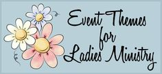 Women's Ministry Themes and Event Programs
