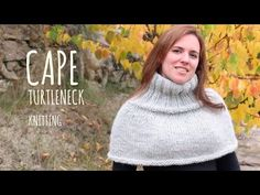 Tutorial Turtleneck Cape Knitting in English - YouTube