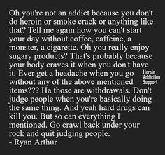 Don't judge addiction ! Sober Quotes, Life Quotes, Addiction Recovery Quotes, Recovery Poems, Loving An Addict, Addiction Help, Meth Addiction, Made Up Words, Recovering Addict