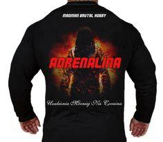 Longsleeve 'Adrenalina' - tył ---> Streetwear shop: odzież uliczna, kibicowska i patriotyczna / Przepnij Pina!