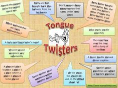 How about trying some of these tongue twisters?