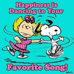 Happiness is dancing to your favorite song!