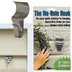 Set of 4 Vinyl Siding Hooks Hook Shape: Original 'L' Shaped Hooks by Outdoor Decor. $12.00. VSH054 Hook Shape: Original  'L' Shaped Hooks Sold in Sets of 4 Hang wreaths, signs and outdoor clocks on any vinyl surface with these easy-to-use vinyl siding hooks. Available in original shape or in an ''s'' shape hook. Each set comes with four hooks and can be used to hang just about anything on vinyl siding. Features: -Comes in set of 4 -Designed exclusively for hangin...