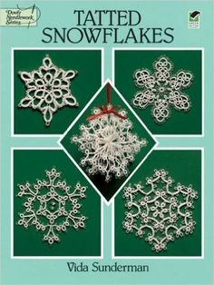Amazon.co.jp: Tatted Snowflakes (Dover Knitting, Crochet, Tatting, Lace): Vida Sunderman: 洋書
