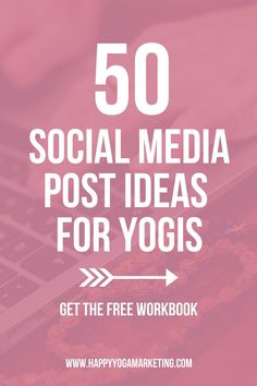 50 social media post ideas for yoga teachers - pin now, read later