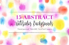 Abstract Watercolor Backgrounds by Sugar and Ink on @creativemarket