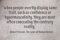 Top Robert Greene 31 Quotes from The Laws of Human Nature Book Human Nature Book, Human Nature Quotes, Wisdom Quotes, Book Quotes, Qoutes, Life Quotes, Soft Words, 48 Laws Of Power, Stoicism Quotes