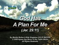 God Has A Plan For Me (Jer. 29:11)