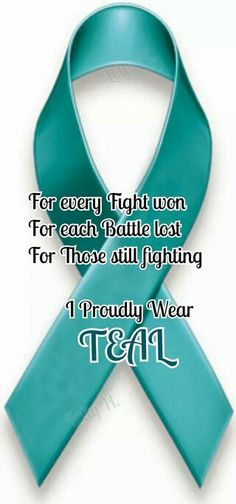 Ovarian cancer sister supporters  please wear teal