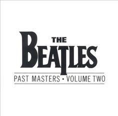 Past Masters, Vol. 2 by Beatles (The), The Beatles (CD, Mar-1988, Capitol/EMI... #BritishInvasion