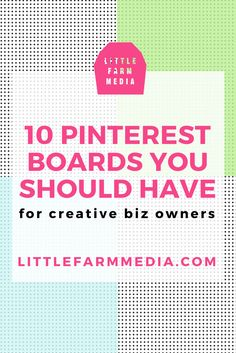 10 Pinterest Boards