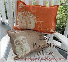 Easy Place Mat Pillows. Covers from the Dollar Store