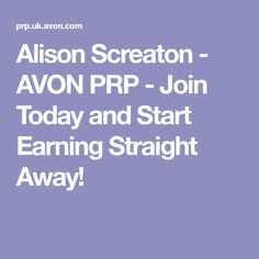 Alison Screaton - AVON PRP - Join Today and Start Earning Straight Away!