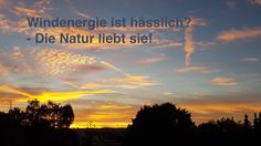 Wer findet das Windrad?  #windenergie #umweltschutz #naturschutz #nachhaltig #landschaft #sonnenuntergang