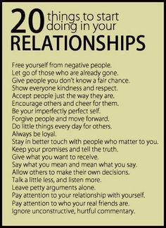 20 things to start doing in your relationships.