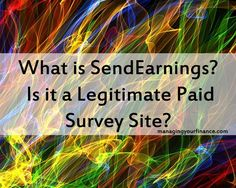 What is SendEarnings? Is it a Legitimate Paid Survey Site?
