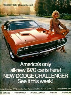 1970 Dodge Challenger ad. Had one just like it .....loved that car!!!! #dodgevintagecars #dodgeclassiccars