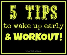 Tips to wake up early and workout