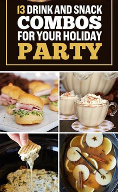 13 Genius Drink And Snack Combos To Make Your Holiday Party Pop Off