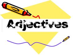 adjectives and comparative/superlative