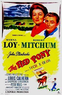 The Red Pony is a 1949 film adaptation of John Steinbeck's collection of related short stories, individually written and published in the 1930's, with a book published in 1937 and again in 1945 under the title The Red Pony. Steinbeck also wrote the screenplay for this film. A young boy, played by Peter Miles, becomes very attached to a newborn colt.[1]  It is notable today because of the original score composed by Aaron Copland, which he also arranged and published as a suite The Red Pony.