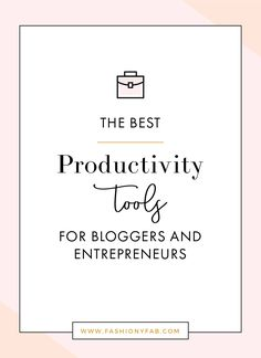 Here's what you need for a more productive work day >> The Best Productivity Tools for Bloggers and Entrepreneurs