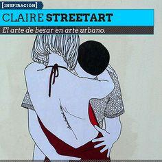 Arte urbano. Besos y más besos de CLAIRE STREETART. El arte de besar en los muros de Francia.
