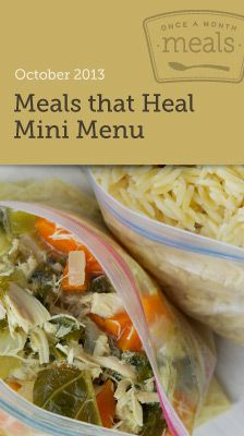 """Meals that Heal October 2013 Mini Freezer Menu- The """"BRAT diet"""" never tasted so good. Keep these nourishing meals and snacks on hand to help your family (or a friend) recover from illness during flu season. Includes grocery lists, recipe cards, cooking day instructions, printable labels and more! #freezercooking #mealplanning #oamc"""