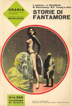 455 STORIE DI FANTAMORE 12/2/1967 Copertina di Karel Thole AUTORI VARI Classic Sci Fi Books, Major Tom, Science Fiction Books, Weapon Concept Art, Retro Futuristic, Comic Page, Erotic, Fantasy, Reading