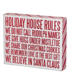 Look what I found on #zulily! 'Holiday Rules' Box Sign #zulilyfinds