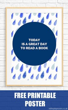 """free printable poster with a reading quote, great to decorate a reading nook or library, or child's bedroom. """"Today is a great day to read a book"""""""