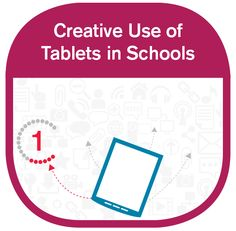 GOOGLE EDUCATOR: Creative use of Tablets in Schools