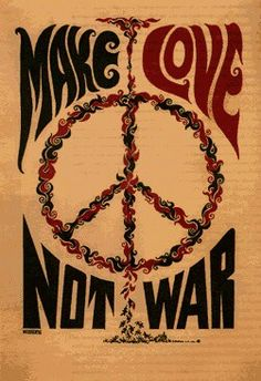Vietnam war, the war my dad fought in. I wish there was peace then. It would've been better for him. And the world.