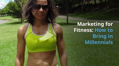 Marketing for Fitness: How to Bring in Millennials