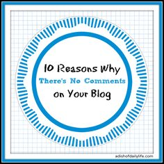 10 Reasons Why There's No Comments on Your Blog