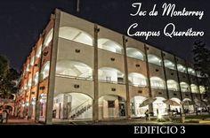 Edificio de Ingenirías del Tecnológico de Monterrey Campus Querétaro