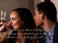 """Romance is about caring for and praising your partner in a way that elevates their feelings of self-esteem."", Lidy Seysener, ""Love, Lies And The Games Couples Play"", #Romance, #Care, #Praise, #Partner, #Love, #Relationship, #Feelings, #SelfEsteem"