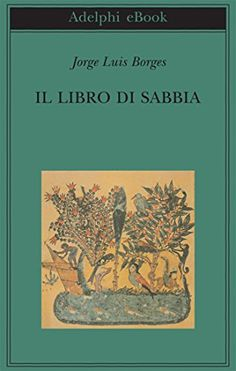Il libro di sabbia (Biblioteca Adelphi) di Jorge Luis Borges https://www.amazon.it/dp/B00LELMJH6/ref=cm_sw_r_pi_dp_x_Z1YWybEBNQDBX