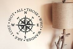 Nautical Compass Decal / Not All Those Who Wander Are Lost Quote Decal / Wall Decal